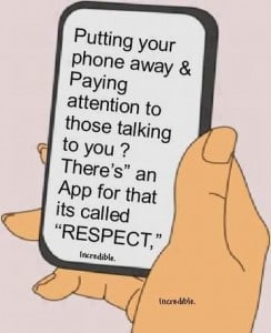 Cell Phones for kids are good but don't forget RESPECT.